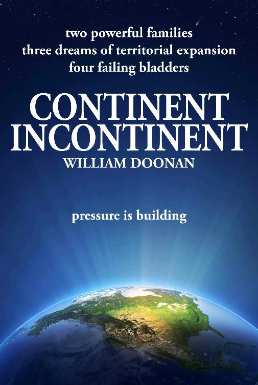 CONTINENT INCONTINENT: Chapter Three | William Doonan